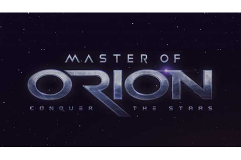 Master of Orion: Conquer the Stars – An Early Access Game ...