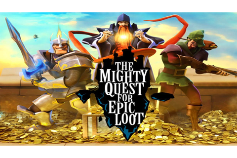 Tải game The Mighty Quest for Epic Loot APK 3.1.0 cho Android
