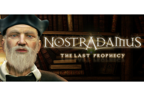 Nostradamus: The Last Prophecy on Steam