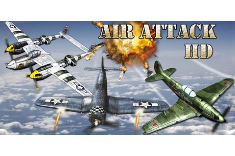 Air Attack HD » Android Games 365 - Free Android Games ...