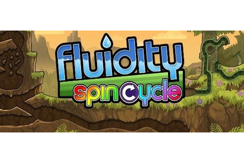 Fluidity: Spin Cycle - Games - GameZone