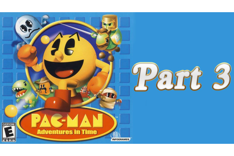 WIRTG Plays: Pac-Man: Adventures in Time: Part 3 - YouTube
