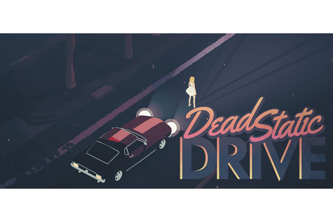 Dead Static Drive Free Download FULL Version PC Game