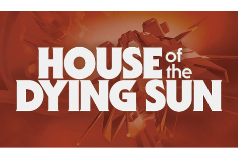 House of the Dying Sun Free Download (Early Access) PC ...