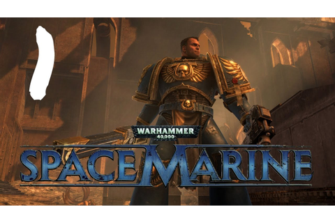 Warhammer 40000: Space Marine for free! | Sim-unlock.net ...