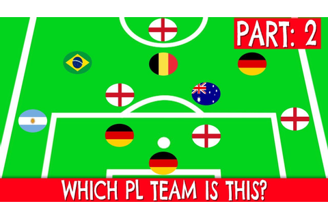 Which Premier League Team is This?(Part 2) | Football Quiz ...