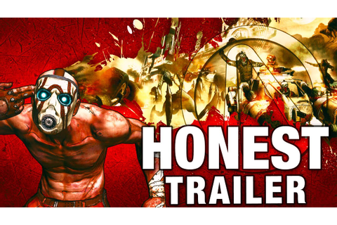 BORDERLANDS (Honest Game Trailers) - YouTube