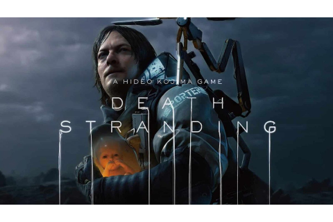 Hideo Kojima's Death Stranding Is the Best Video Game ...