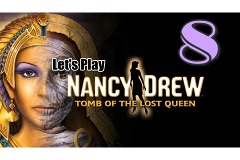 Nancy Drew 26: Tomb of the Lost Queen [08] w/YourGibs ...