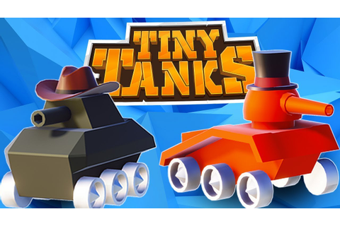 Destroying Worlds In My Tiny Tank - Tiny Tank Minigame ...