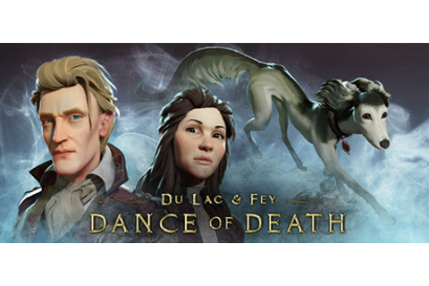 Dance of Death Du Lac and Fey Deluxe Edition-PLAZA | Ova Games