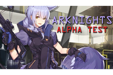 Arknights Gameplay Alpha Test Anime Tower Defense Part 1 ...