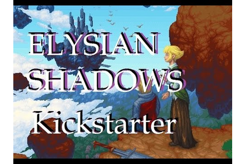 Elysian Shadows Is On Kickstarter NOW! (New Dreamcast Game ...
