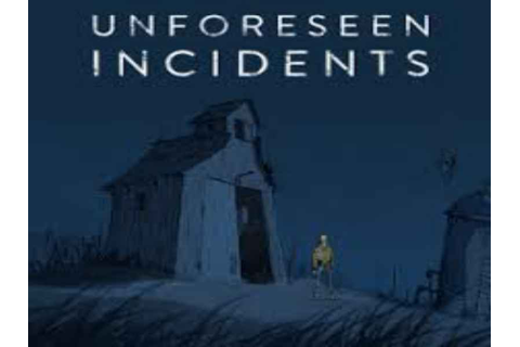 Unforeseen Incidents Game Download Free For PC Full ...