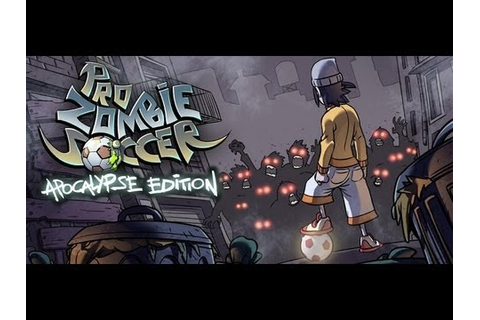Pro Zombie Soccer - Android Game - YouTube