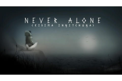 Never Alone Now Available on PlayStation 4 in Europe