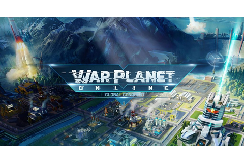 War Planet Online: Global Conquest For PC Download Free ...