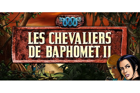 Les Chevaliers de Baphomet II apk v1.0.5 Download ~ Free ...