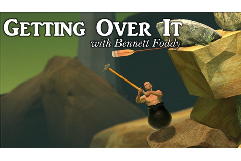 Let's Sadistically Flagellate My Psyche: Getting Over It(w ...