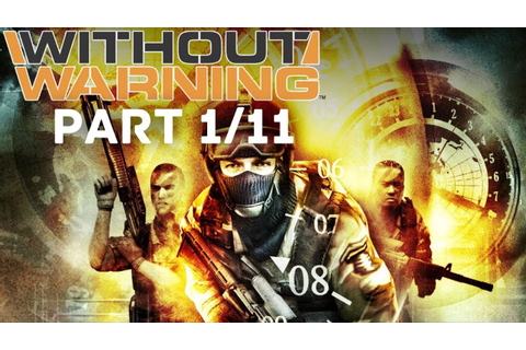 Without Warning Full Game (PART 1/11)(HD) - YouTube