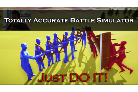 TOTALLY ACCURATE BATTLE SIMULATOR gameplay! | First ...