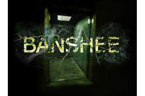 BANSHEE The Game and Feature Film by Si Stratton — Kickstarter