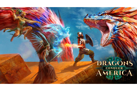 Dragons Conquer America is NOW on Kickstarter! - BoLS GameWire