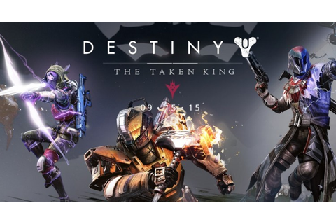 'Destiny: The Taken King' release time today: New DLC pack ...