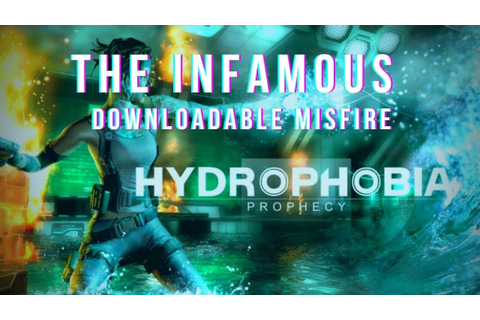 Hydrophobia: Prophecy Review - YouTube
