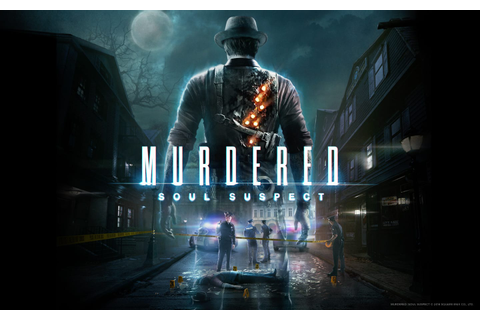Murdered Soul Suspect review - GameLuster