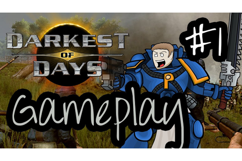 Darkest Of Days (PC) Game Play - Part 1 - YouTube