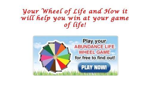View the Slide to Play your Abundance Life Wheel Game for ...