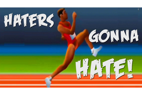 HATERS GONNA HATE - QWOP (flash game) - YouTube