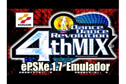 Dance Dance Revolution 4th Mix on ePSXe 1.7 - YouTube