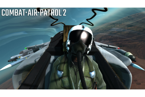 Combat Air Patrol 2: Military Flight Simulator on Steam