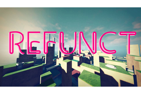 Refunct Gameplay - YouTube