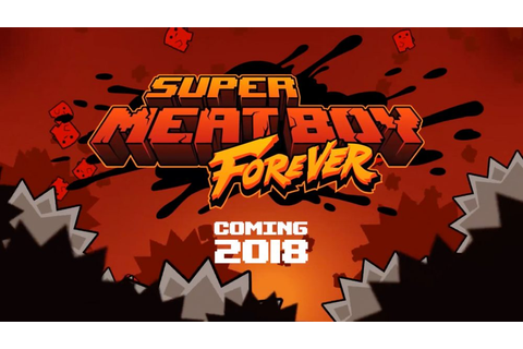 Super Meat Boy Forever officially coming to the Switch in ...