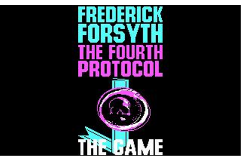 Fourth Protocol, The Download (1987 Adventure Game)