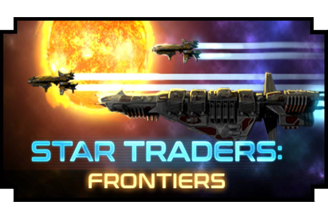Star Traders: Frontiers - (Open World Spaceship Captain ...