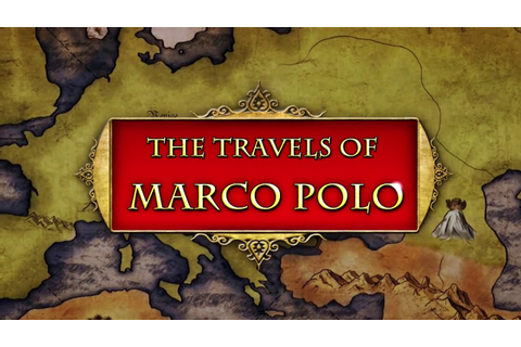 The Travels of Marco Polo Gameplay | HD 720p - YouTube