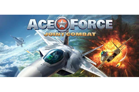 Ace Force: Joint Combat (FREE DOWNLOAD GAME) - Free Games ...