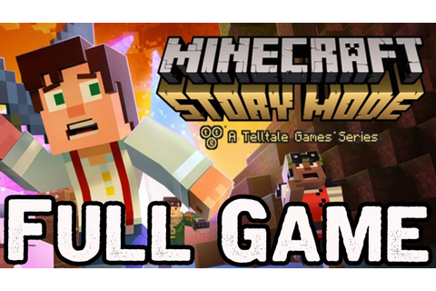Minecraft Story Mode Episode 4 Full Game Walkthrough No ...