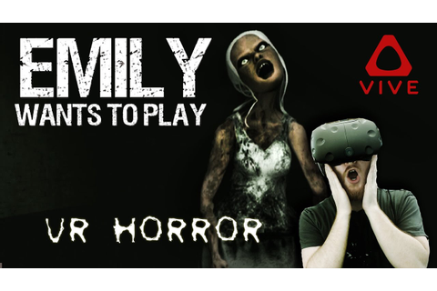 Emily Wants To Play: VR horror game about a girl and her ...