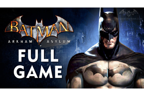 Batman: Arkham Asylum - Full Game Walkthrough in 4K [Xbox ...