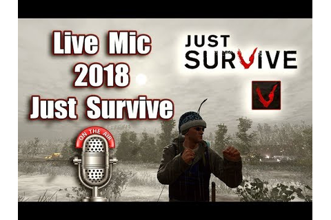 Just Survive Game Play | Live Mic | JS in 2018 Comment ...