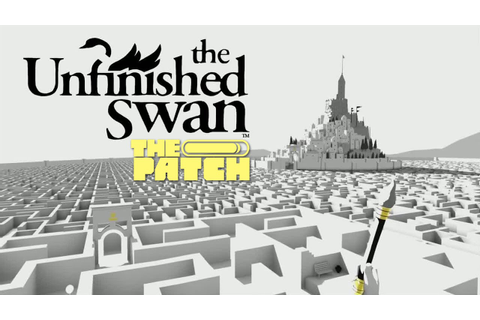 The Unfinished Swan: YES – The Patch Game Club - YouTube