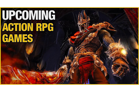 Upcoming Action RPG Games in 2015 / 2016 - YouTube