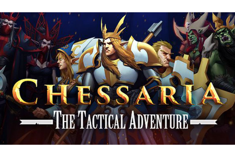 Chessaria: The Tactical Adventure » FREE DOWNLOAD ...