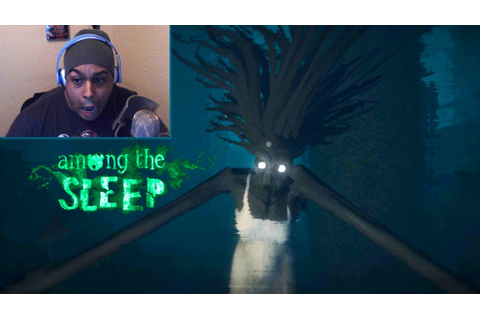 THAT'S SOME SCARY SH#T! [AMONG THE SLEEP] - YouTube