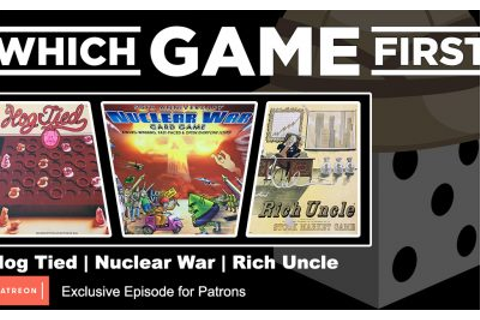 Podcast – Which Game First